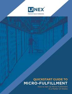 UNEX-Quickstart-Guide-to-Microfulfillment
